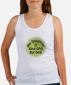 My Daughter Is Kind Of A Big Deal Women's Tank Top