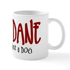 Great Dane JUST A DOG Mug