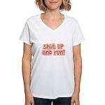Shut Up and Run Women's V-Neck T-Shirt