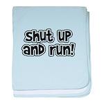 Shut Up and Run baby blanket
