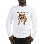 Cave Canem (Bulldog) Long Sleeve T-Shirt