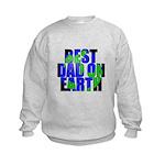Best Dad on Earth Kids Sweatshirt