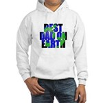 Best Dad on Earth Hooded Sweatshirt