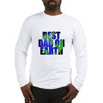 Best Dad on Earth Long Sleeve T-Shirt