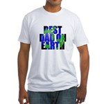 Best Dad on Earth Fitted T-Shirt