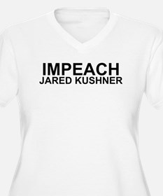 Impeach Jared Kushner Plus Size T-Shirt