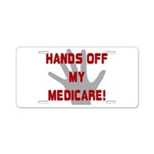 Hands off my Medicare Aluminum License Plate