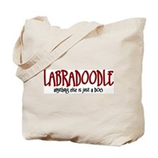 Labradoodle JUST A DOG Tote Bag