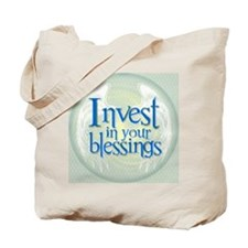 Invest in your blessings Tote Bag