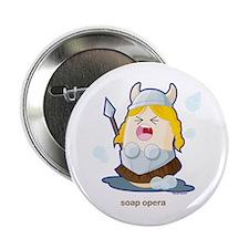 """Soap Opera 2.25"""" Button"""