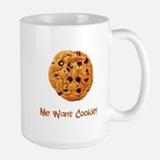 Me Want Cookie Large Mug