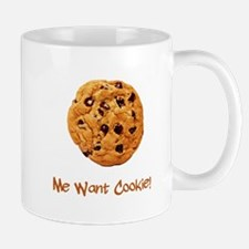 Me Want Cookie Mug
