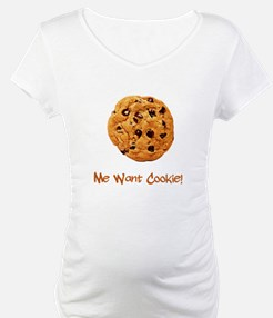 Me Want Cookie Shirt