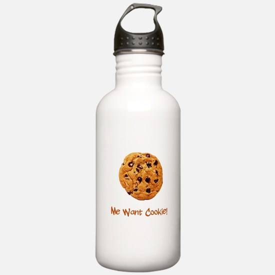 Me Want Cookie Water Bottle