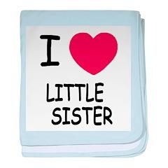 I heart little sister baby blanket