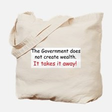 The Government does not creat Tote Bag