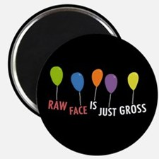 Raw Face Magnet