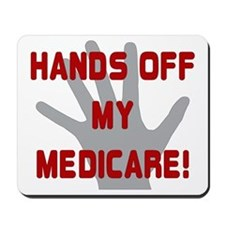 Hands off my Medicare Mousepad