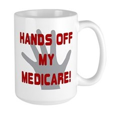Hands off my Medicare Mug