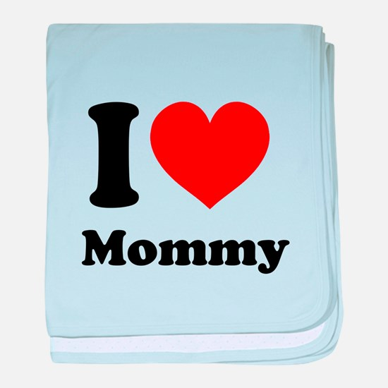 I Heart Mommy baby blanket