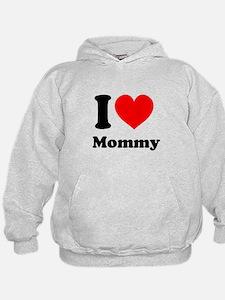 I Heart Mommy Hoodie
