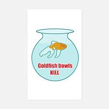 Goldfish Bowls Kill Rectangle Decal
