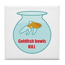 Goldfish Bowls Kill Tile Coaster