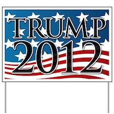 Trump 2012 Sign