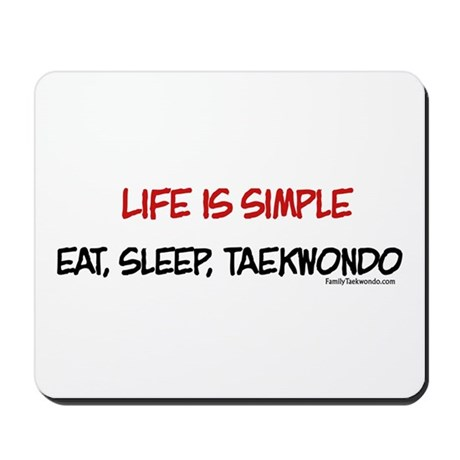 Life is Simple Mousepad