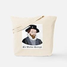Sir Walter Raleigh Tote Bag