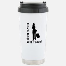 Have Bag, Will Travel Stainless Steel Travel Mug