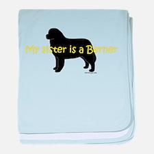 My Sister is a Berner baby blanket