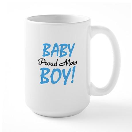 Baby Boy Proud Mom Large Mug