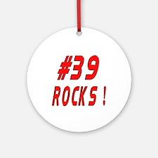 39 Rocks ! Ornament (Round)