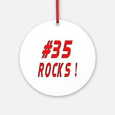 35 Rocks ! Ornament (Round)