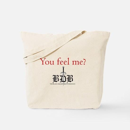 You Feel Me? Tote Bag