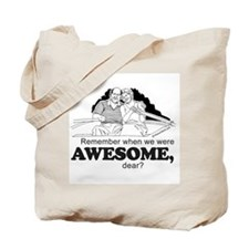 Remember when we were awesome? -  Tote Bag