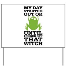 Funny Frog Mean Witch Yard Sign