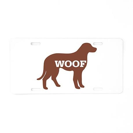 Dog: Woof Aluminum License Plate