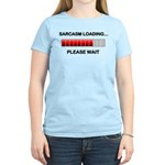 Sarcasm Loading Women's Light T-Shirt