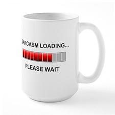 Sarcasm Loading Ceramic Mugs