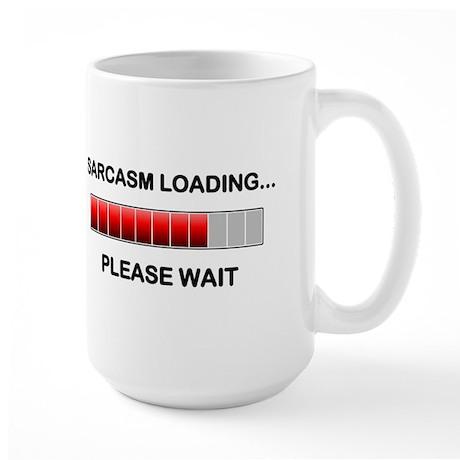 Sarcasm Loading Large Mug