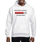 Sarcasm Loading Hooded Sweatshirt