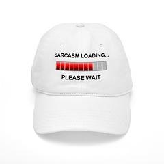 Sarcasm Loading Baseball Cap