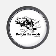 Do it in the woods -  Wall Clock