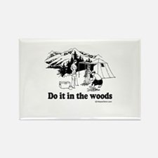 Do it in the woods - Rectangle Magnet