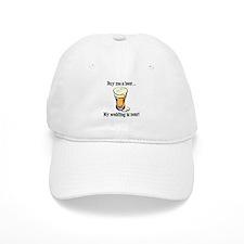 Buy Me a Beer...My Wedding is Near! Baseball Cap