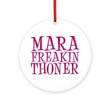 mara-freakin-thoner Ornament (Round)