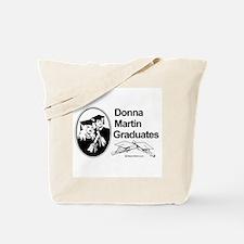 Donna Martin graduates  Tote Bag