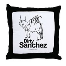 Dirty Sanchez -  Throw Pillow